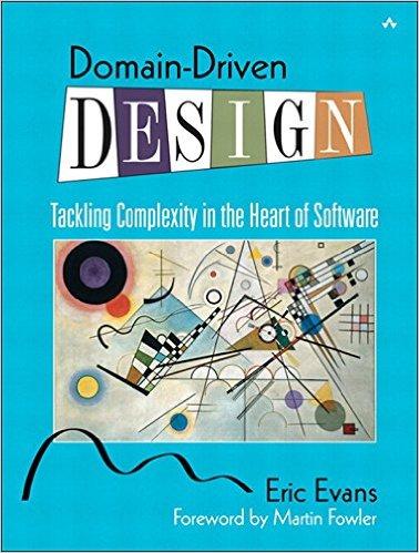 Domain Driven Design - Eric Evans